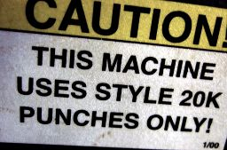 CAUTION!  This machine uses style 20k punches only!