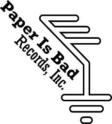 Paper Is Bad Records, Inc.